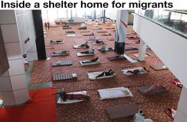 Inside a shelter home for migrants